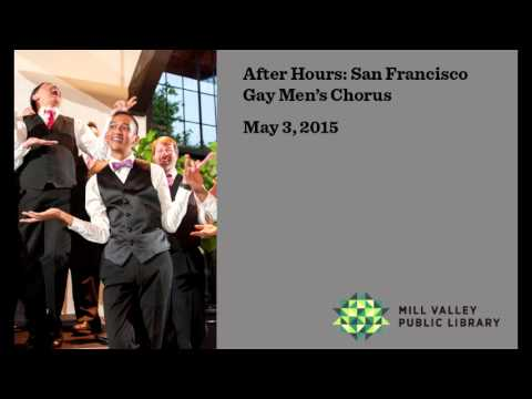 Mill Valley Public Library's After Hours Series: San Francisco Gay Men's Chorus