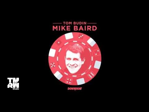 Tom Budin - Mike Baird