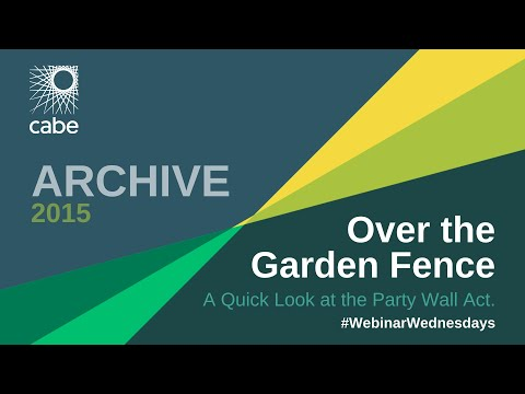 Over the Garden Fence - A quick look at the Party Wall Act.