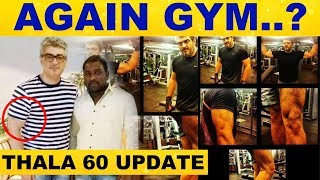 Ajith's New look – Thala 60 Special Update..!