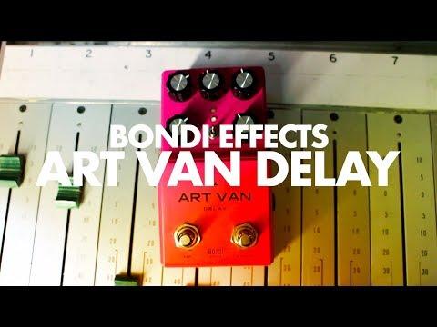 Bondi Effects Art Van Delay    Demo    NoiseGenerator