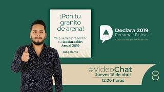#VideoChat8: Declaración Anual 2019