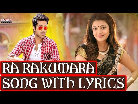 Govindudu Andarivadele Full Songs With Lyrics - Ra Rakumara Song - Ram Charan, Kajal Aggarwal