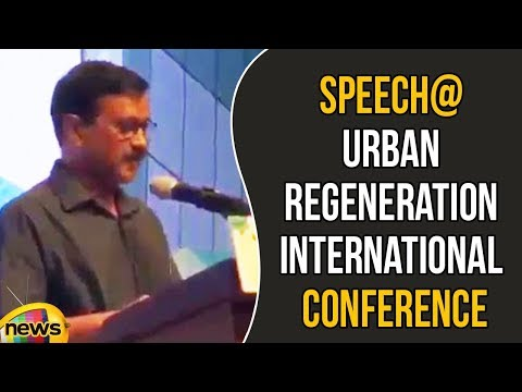 Arvind Kejriwal Delivers Keynote Speech At Seoul Urban Regeneration International Conference 2018