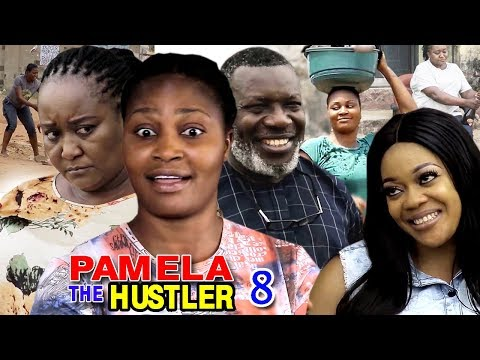 PAMELA THE HUSTLER SEASON 8 - New Movie - 2019 Latest Nigerian Nollywood Movie Full HD