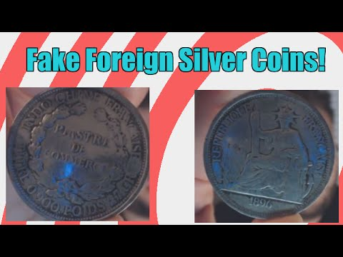 How To Spot Fake Silver Foreign Coins Currency