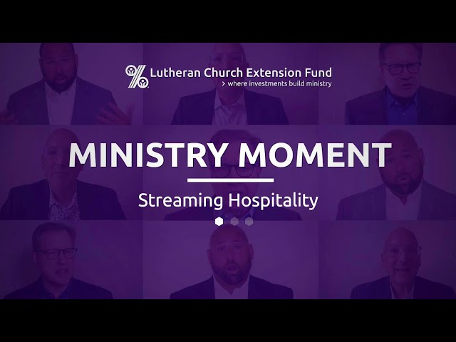 LCEF Ministry Moment - Streaming Hospitality
