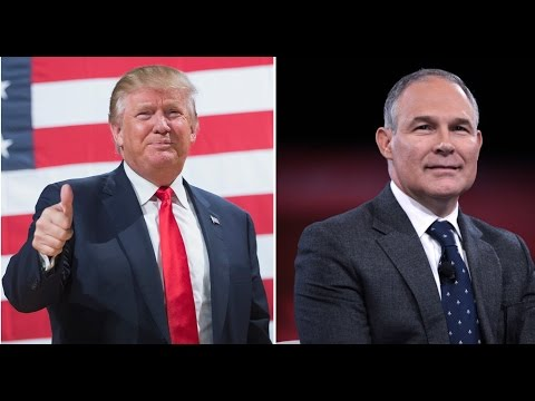 Trump Picks Fossil Fuel Crony to Lead ENVIRONMENTAL PROTECTION