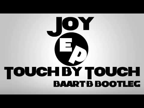Joy - Touch By Touch (Baart