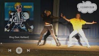 CARDI B & KEHLANI- Ring // Choreography by Lily T and Kathy P