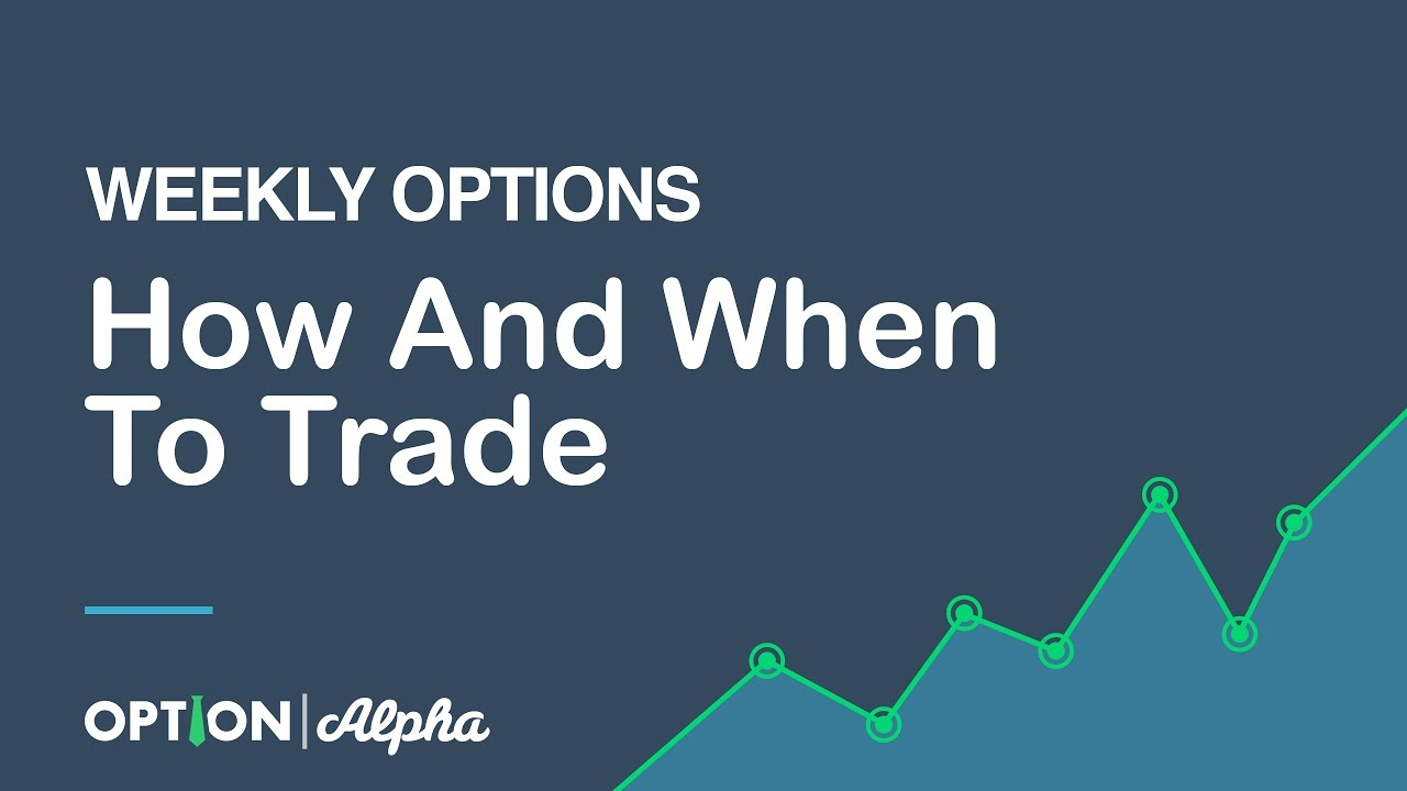 Weekly option trade alerts