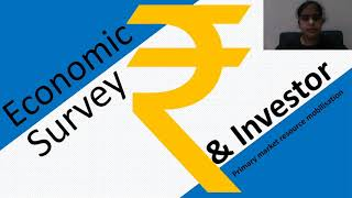 BSE IPF English Investor Education Video: Economic Survey-Primary Market Resource Mobilisation-17