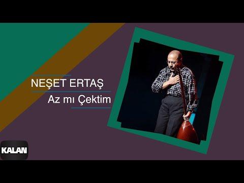 Neşet Ertaş - Az Mı Çektim - [ Hata Benim © 2000 Kalan Müzik ]