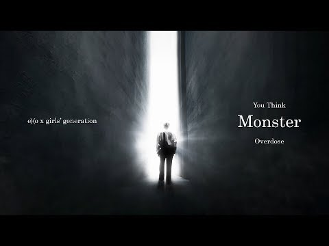 EXO & Girls' Generation - You're Monster