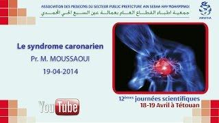 Syndrome Coronarien : ECG + ischémie myocardique (Pr. M. Mouhaoui) & (Pr. M. Moussaoui)