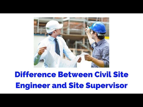 Difference Between Civil Site Engineer and Site Supervisor