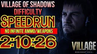 Resident Evil 8 Village Speedrun ~ Village of Shadows Difficulty (2:10:26 LTR) - Full Game