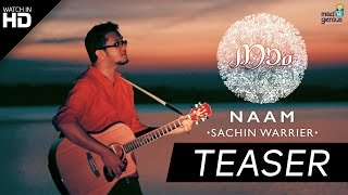 Download Hindi Video Songs - Naam - Sachin Warrier | Teaser