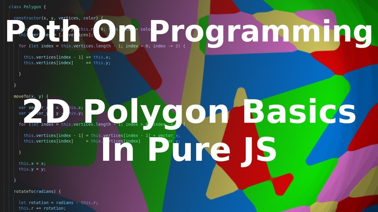 2D Polygon Basics In Pure JS