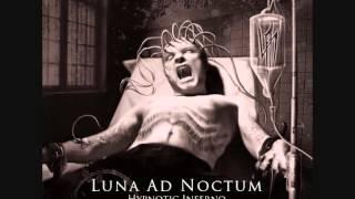 Luna Ad Noctum - Fear Technique