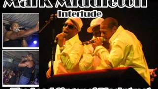Mark Middleton (of Blackstreet) - Interlude