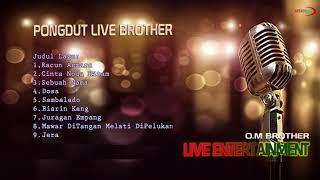 Download lagu Pongdut Brother Live entertainment Biarin kang MP3