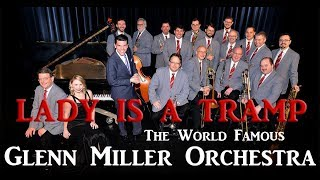 Glenn Miller Orchestra - Lady is a Tramp 2015
