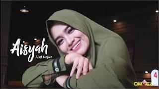 AISYAH ISTRI RASULULLAH (Dangdut Cover) ALIF NAJWA new.OMEGA