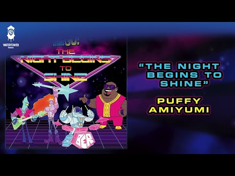 Puffy AmiYumi - The Night Begins To Shine - Teen Titans Go!