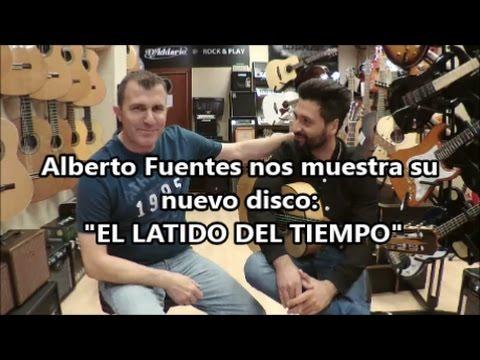 """Alberto Fuentes nos presenta su disco: """"El Latido del Tiempo"""""""