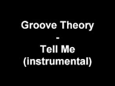 Groove Theory - Tell Me instrumental