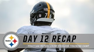 Coach Tomlin reviews Day 12, Game Recap | Pittsburgh Steelers Training Camp