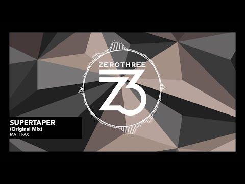 Matt Fax - Supertaper [Progressive House]