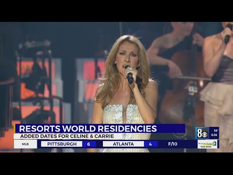 Resorts World Residency dates added for Celine and Carrie
