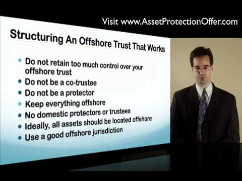 Setting Up An Offshore Trust That Works