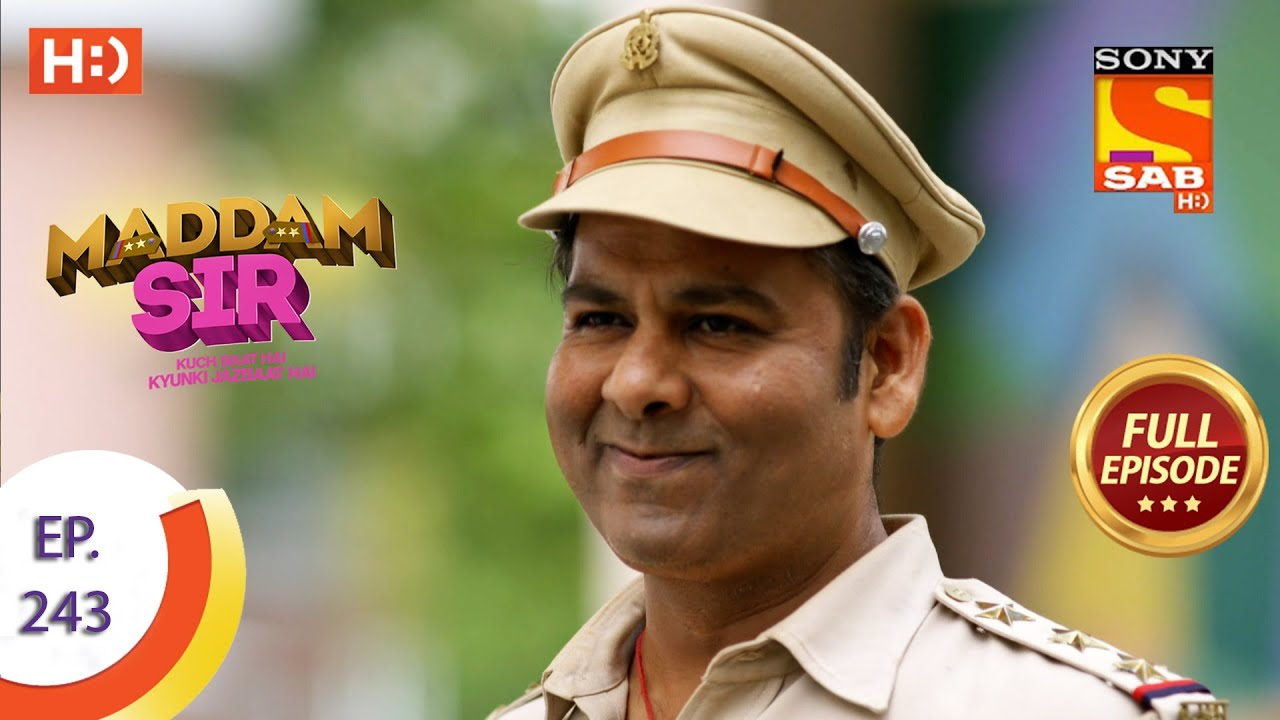 Download Maddam sir - Ep 243 - Full Episode - 1st July, 2021