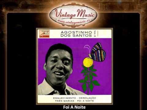 Agostinho Dos Santos -- Foi A Noite (VintageMusic.es)