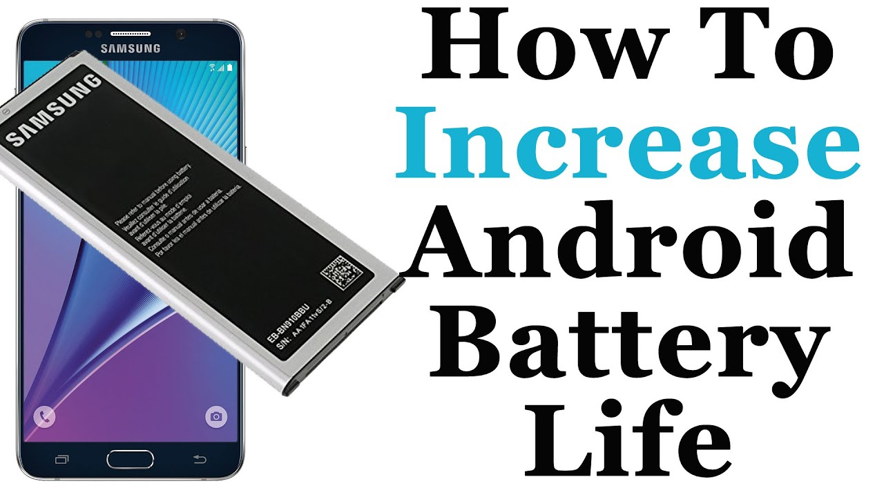 Proven 10 Ways To Increase Your Android Battery Life 100% working