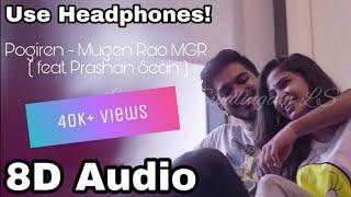 Cover images Pogiren - Mugen Rao MGR   8D Audio   feat. Prashan Sean