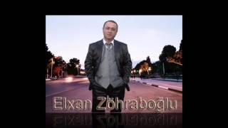 Bir sen idin Elxan Zohraboglu Mingecevirli