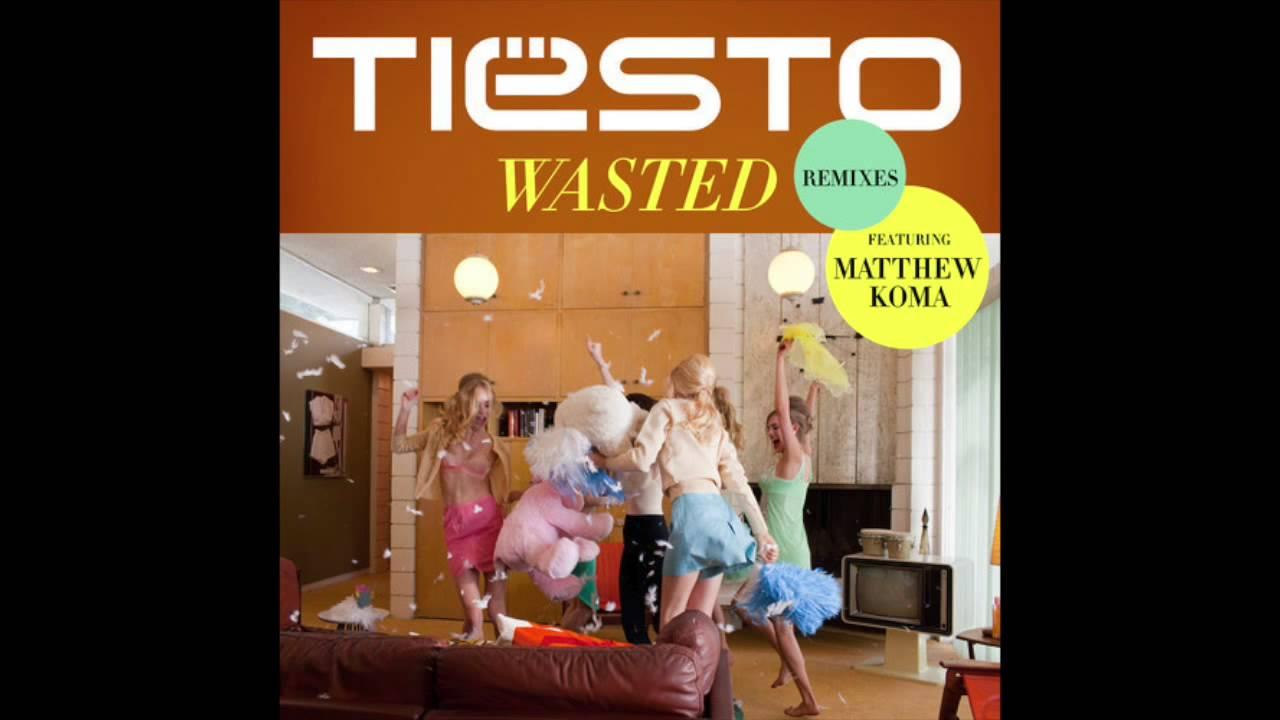 tiesto wasted ft matthew koma