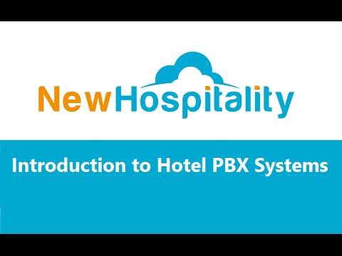 New Hospitality Webinar - Introduction to hotel PBX systems & product presentation