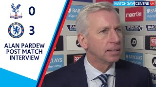 Crystal Palace 0-3 Chelsea : Alan Pardew Interview