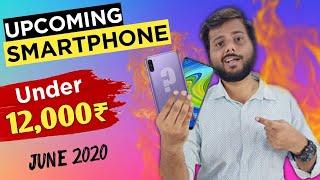 TOP 7 UPCOMING PHONE UNDER 12000 IN 2020 JUNE || Smartphone Under 12000