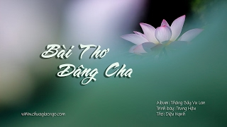 Bài thơ dâng Cha - Trung Hậu