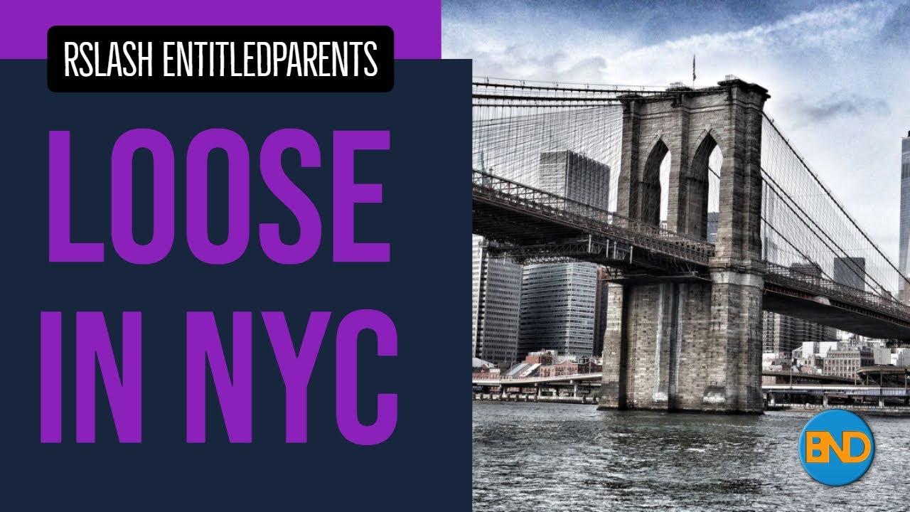 Entitled Parents Lose in New York City - r/EntitledParents Reddit - BND