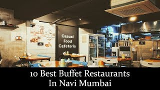 connectYoutube - 10 Best Buffet Restaurants In Navi Mumbai