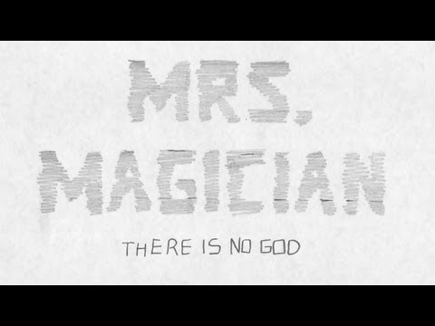 """MRS. MAGICIAN - """"There Is No God"""" - [OFFICIAL MUSIC VIDEO]"""