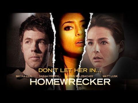 """""""Homewrecker"""" Movie Trailer"""