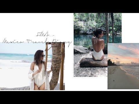 FMA - Mexico Travel Diary